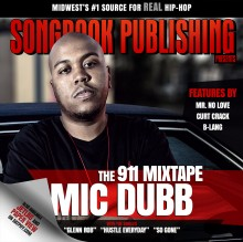 MIC DUBB SONGBOOK PUBLISHING MID WEST HIP HOP E2W MAGAZINE