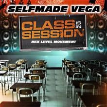 SELF MADE VEGA CLASS IS IN SESSION NEX LEVEL MOVEMENT ENTERTAINMENT E2W MAGAZINE HIP HOP